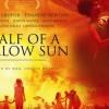 'Half of the Yellow Sun' examines British colonial history in Nigeria